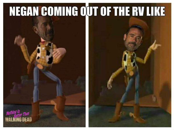 Any meme of Negan of makes me laugh so hard even though I hate him so much
