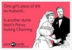 Ex husband humor... Lol