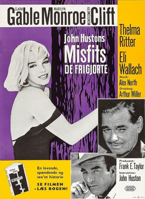 """""""The Misfits"""" - Clark Gable, Marilyn Monroe and Montgomery Clift. Danish Movie Poster, 1961."""