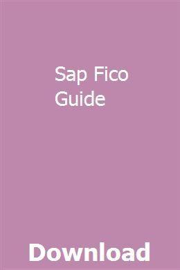 Sap Fico Guide | plunpaburna | User guide, Books to read