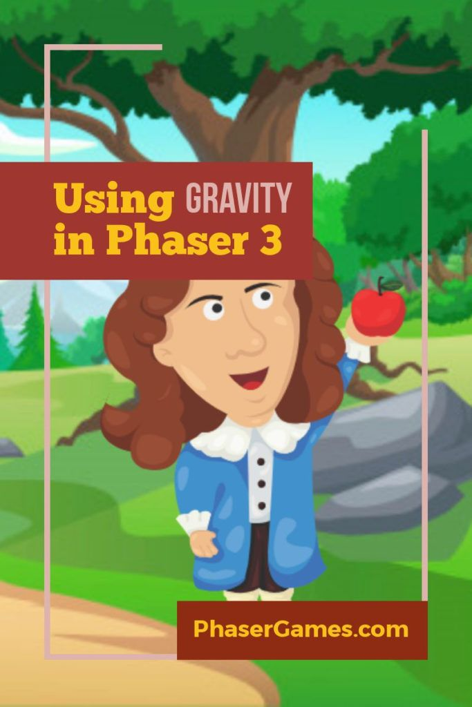Using Gravity in Phaser 3 - Phaser Games | Game Development