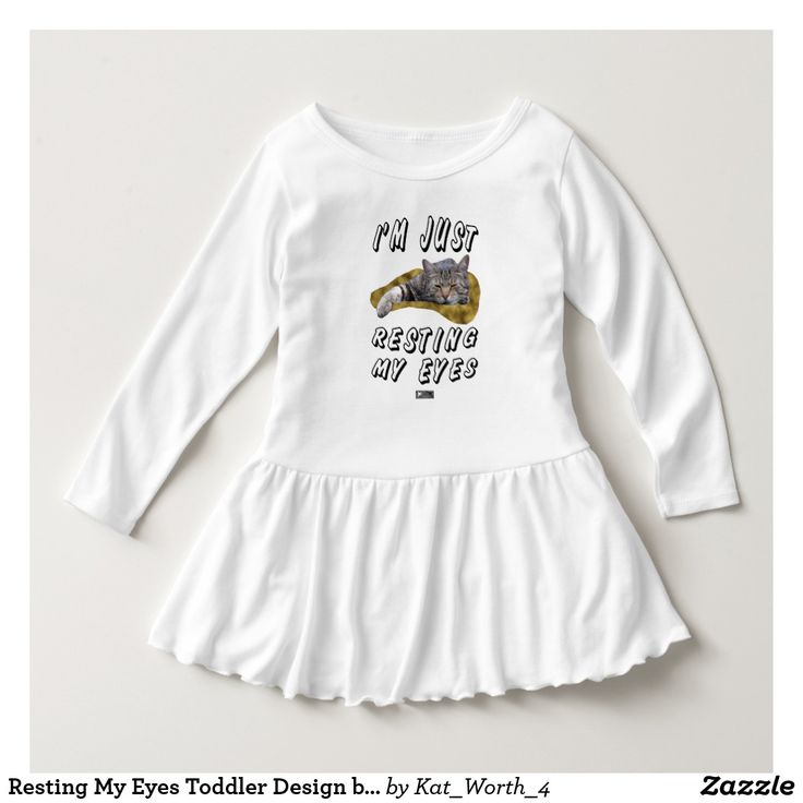 Resting My Eyes Toddler Design by Kat Worth Dress