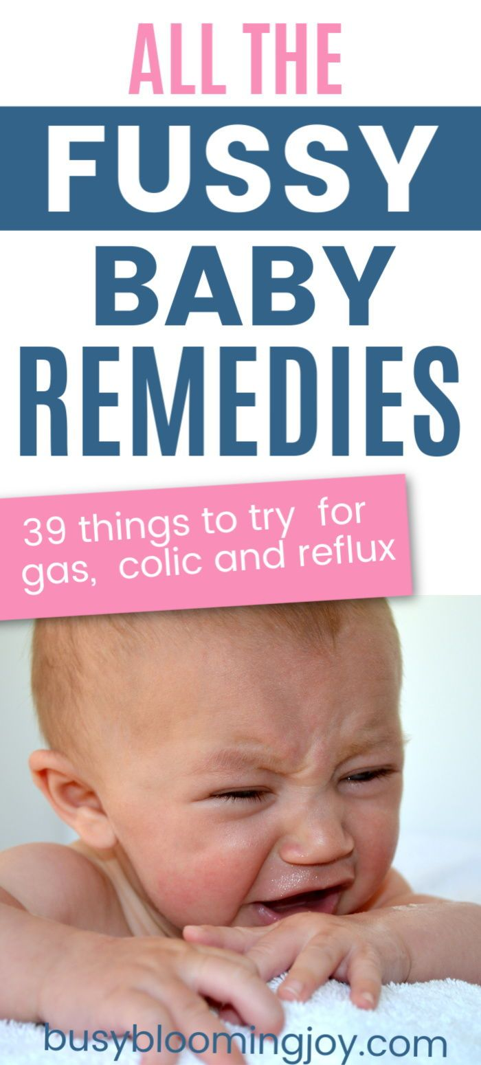 Is Your Baby Gassy Colicky Or An Unhappy Spitter 39 Remedies To Try In 2020 Baby Remedies Fussy Baby Baby Breastfeeding