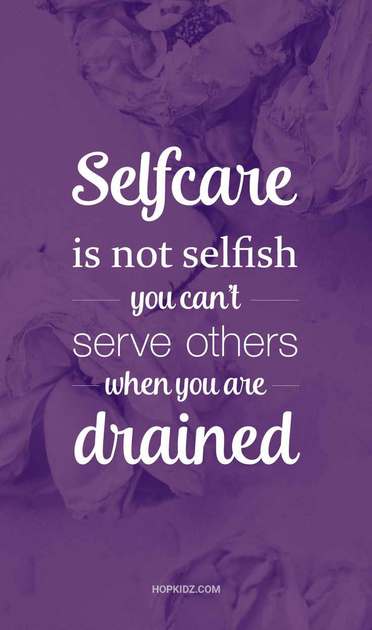 #selfcare is not selfish. You can't serve others when you are drained. #newmom