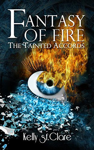 298 best books indie fantasy fiction images on pinterest book fantasy of fire the tainted accords book 3 by kelly st clare http fandeluxe Choice Image