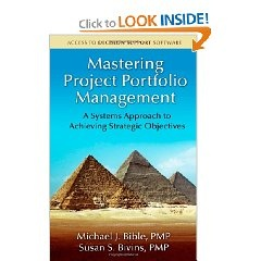 Mastering Project Portfolio Management by Michael Bible & Susan Bivins @Amazon.com