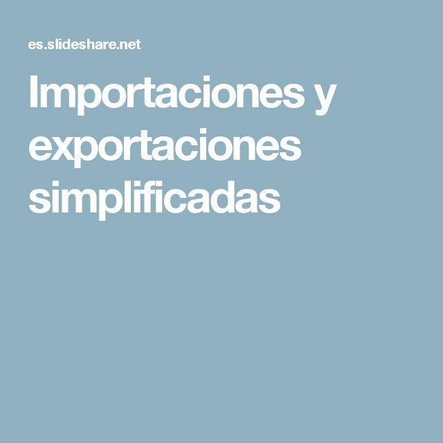 Importaciones y exportaciones simplificadas