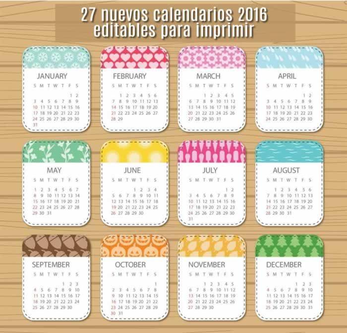 27 nuevos calendarios 2016 editables y listos para imprimir #calendarios2016 EMPIEZAN TODOS LA SEMANA EN DOMINGO