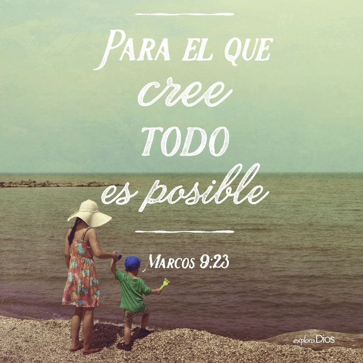 ¿Cómo que si puedo? Para el que cree, todo es posible. -Marcos 9:23 #ExploraDios