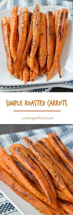A Simple Roasted Carrots recipe that brings out the natural sweetness to make the perfect side dish | cookingwithcurls.com