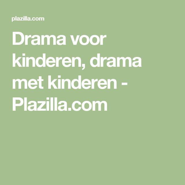 Drama voor kinderen, drama met kinderen - Plazilla.com