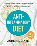 Free Kindle Book -   Anti-Inflammatory Diet: Tame the Flame, Boost Immune System, Restore Health, and Feel Amazing