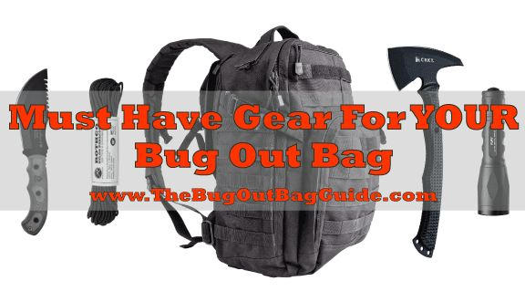 Bug Out Bag Essentials-Tactics and Survival Gear That YOU Need To Know
