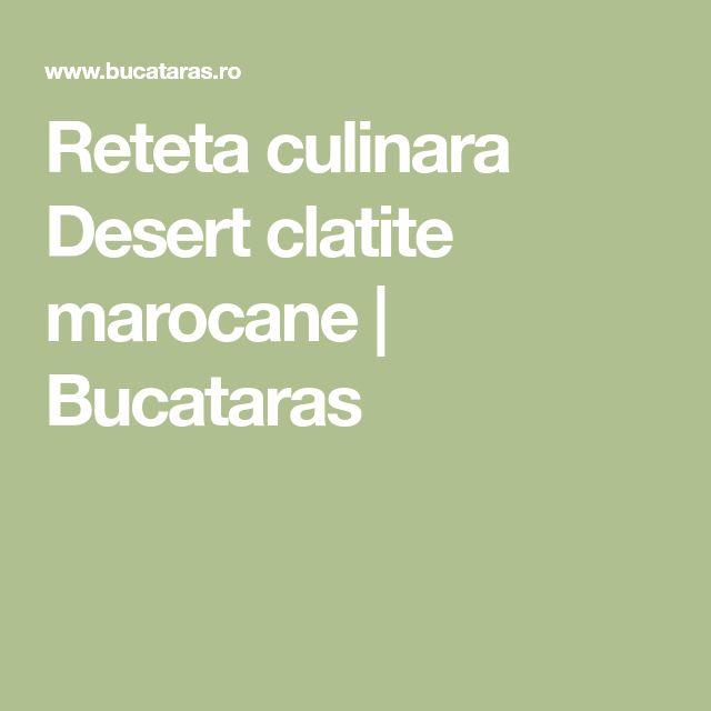 Reteta culinara Desert clatite marocane | Bucataras