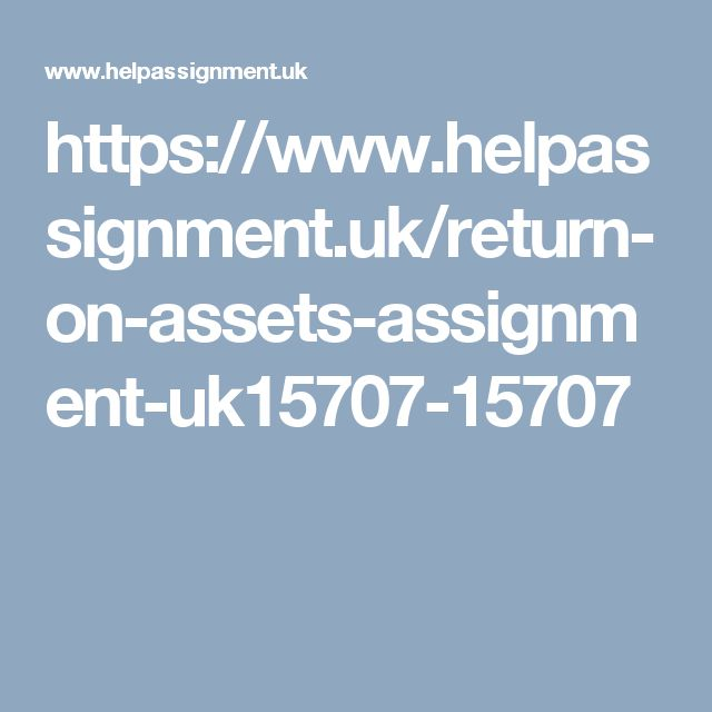 https://www.helpassignment.uk/return-on-assets-assignment-uk15707-15707