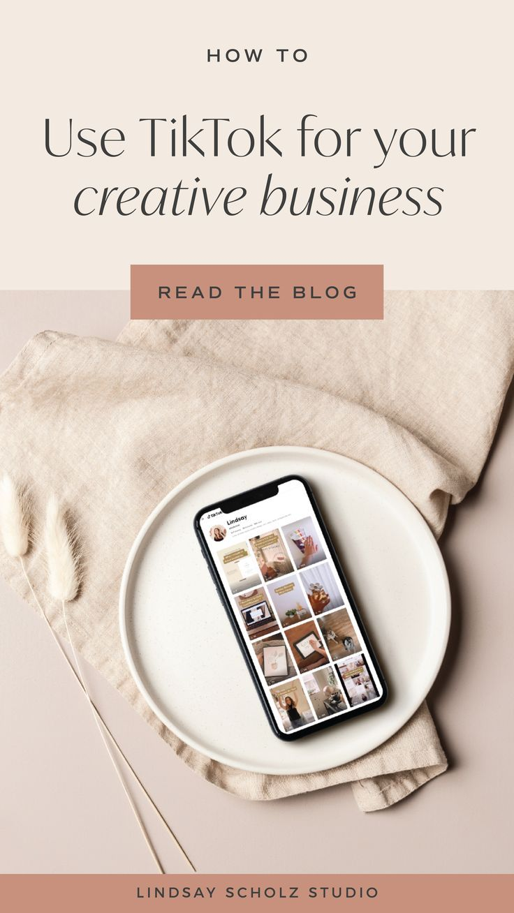 How To Use Tiktok For Business In 2020 Lindsay Scholz Studio Creative Studio For Woman Owned Businesses Business Creative Business Business Read