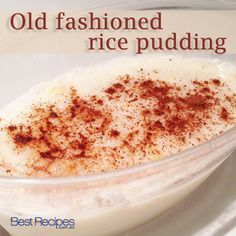 Best 25 Old Fashioned Rice Pudding Ideas On Pinterest