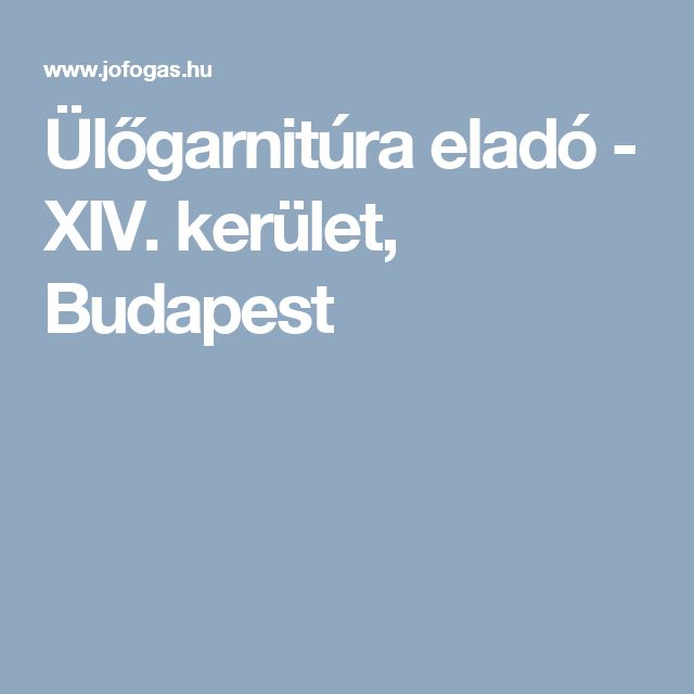 Ülőgarnitúra eladó - XIV. kerület, Budapest
