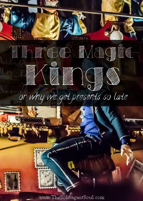 The three magic kings | Los Reyes Magos | The Solivagant Soul