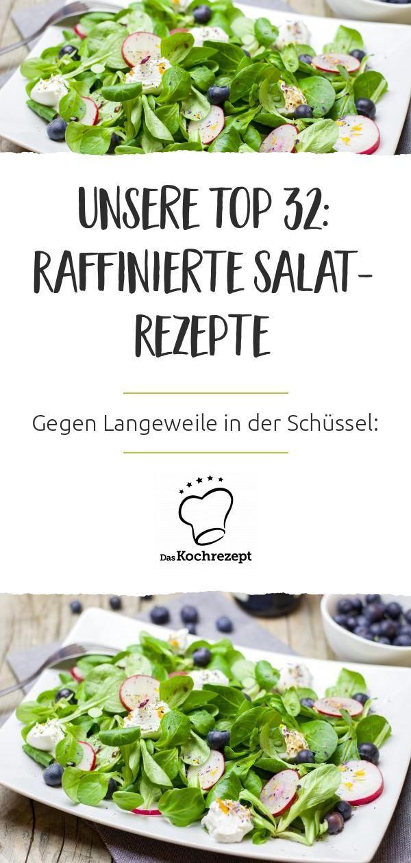 Unsere Top 32: Raffinierte Salat-Rezepte