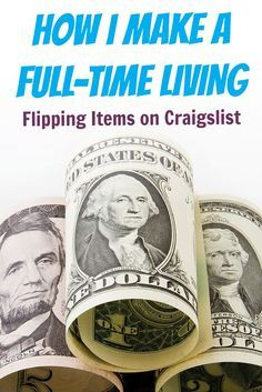 How to make a full time living flipping items on Craigslist. If you want to know how to make money with Craigslist, enough to quit your day job, then this is a must-read. Practical and inspirational tips to start and monetize a Craigslist side hustle. Get it!