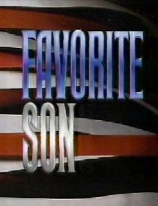 Favorite Son (1988) Cast and Crew, Trivia, Quotes, Photos, News ...