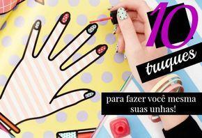 Seja sua própria manicure, aprenda fazer suas próprias unhas em casa e economize. Conheça os melhores truques para você cuidar de suas mãos e cutículas.