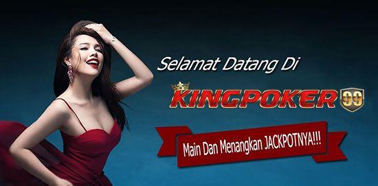 Main Judi Capsa Susun - Main Judi Capsa susun Online di Kingpoker99 nikmati berbagai jenis produk Judi Online Terlengkap dengan menyediakan pelayanan 24 jam