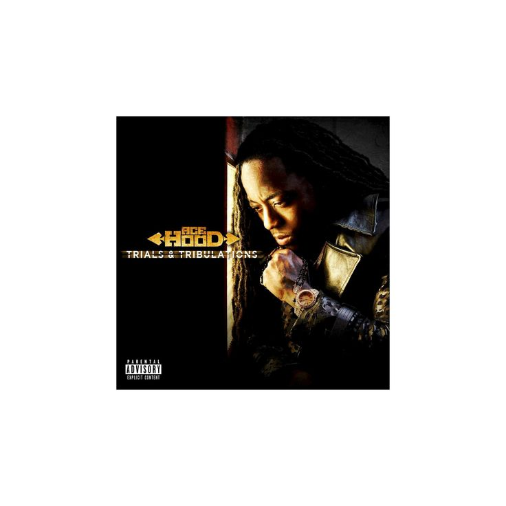 Ace hood - Trials & tribulations (CD)