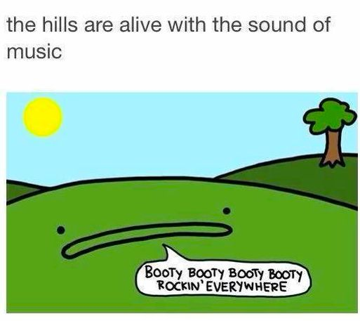 The hills are alive with the sound of music.
