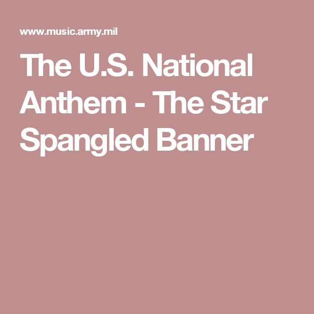 The U.S. National Anthem - The Star Spangled Banner