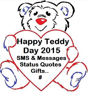 Teddy Bear Day Messages for Girlfriend Boyfriend Quotes Facebook Status updates, WhatsApp Status MSG, SMS in Hindi Quotes for love, Sayings, Shayari Greetings