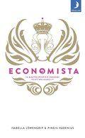 Economista : ta makten över din ekonomi och få ett roligare liv