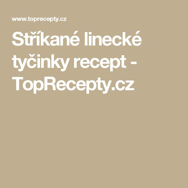 Stříkané linecké tyčinky recept - TopRecepty.cz