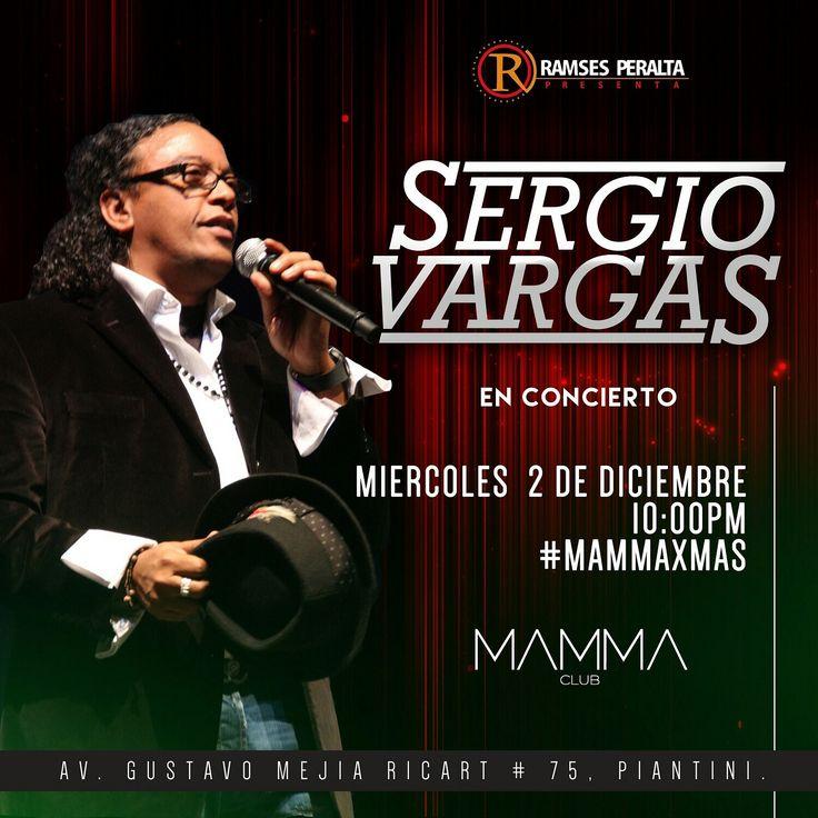 Sergio Vargas Esta Noche En La Discoteca Mamma Club