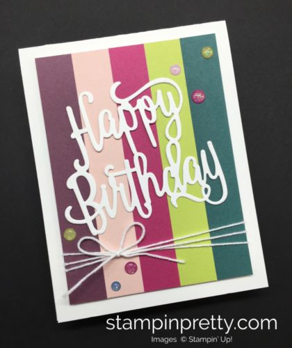 Happy Birthday Thinlits Die birthday card created by Mary Fish, Stampin' Up! Demonstrator.  1000+ StampinUp & SUO card ideas.  Read more https://stampinpretty.com/2017/05/happy-birthday-card-new-colors.html