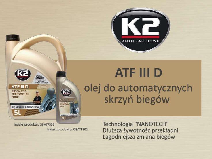 Masz automatyczną skrzynię biegów? Nie wiesz jaki wybrać olej? Zobacz  http://www.slideshare.net/k2compl/o8atf301-o8atf305-k2-atf-olej-do-automatycznych-skrzyn-biegow-i-ukladow-wspomagania-kierownicy