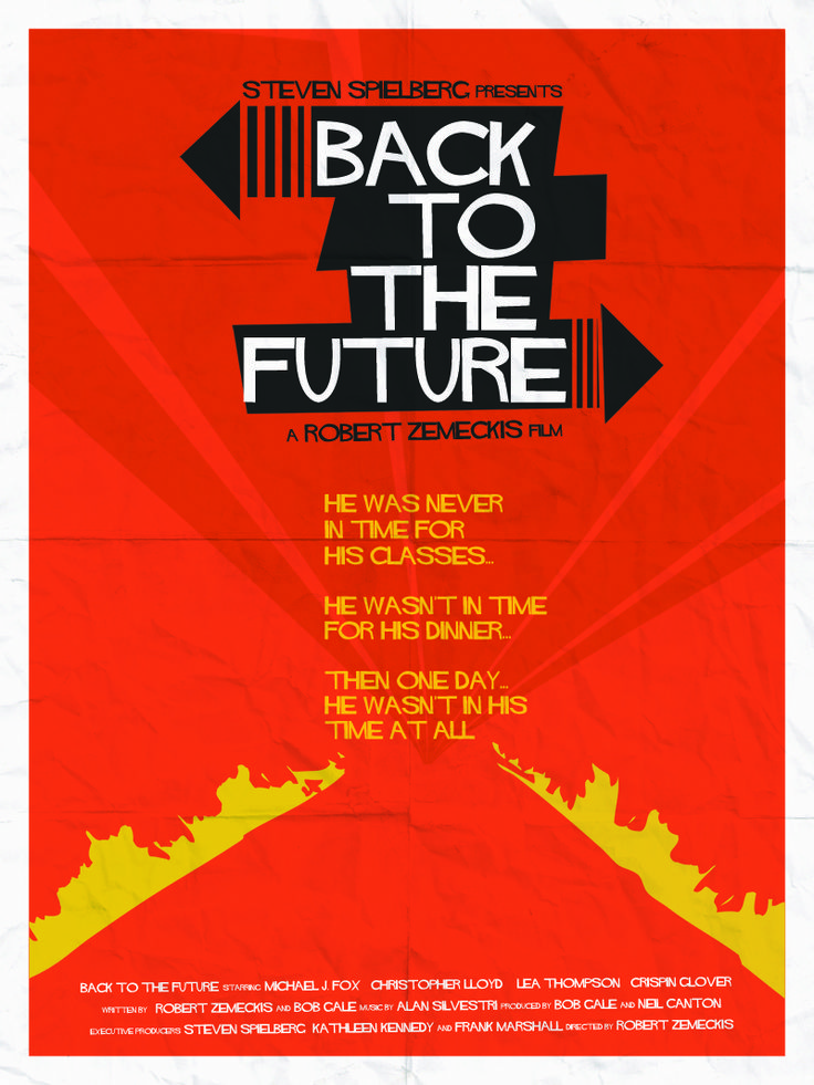 back to the future: Movie Posters, Saul Bass, Vintage Poster, Future Poster, Movies, Film Poster, Back To The Future, Dave Williams