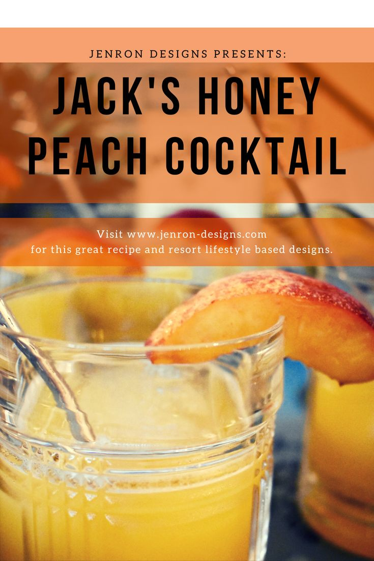 Refreshing  Peach and Honey Cocktail inspired by Jack Daniels Honey
