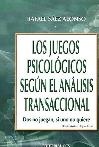 Los juegos psicologicos segun el analisis transaccional 121031072415 phpapp02