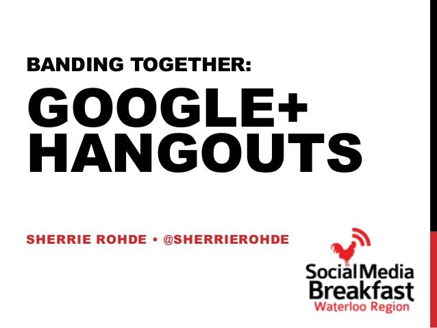 Banding Together: Google+ Hangouts: This presentation shares what a week in the life of a Google+ Hangout On Air (HOA) show looks like as well as presents benefits of using Google+ Hangouts, tips for running them smoothly and additional use case suggestions including team meetings, worldwide hackathons, Q&A, product demonstrations, sales presentations and keeping in touch with distant friends and family.