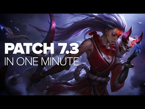 League of Legends Patch 7.3 in a Minute - YouTube