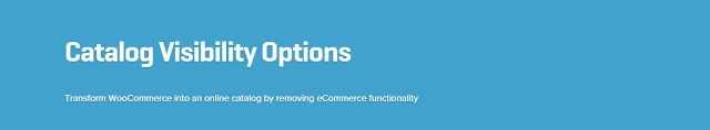 WooCommerce plugins: WooCommerce Catalog Visibility Options Extension 2...