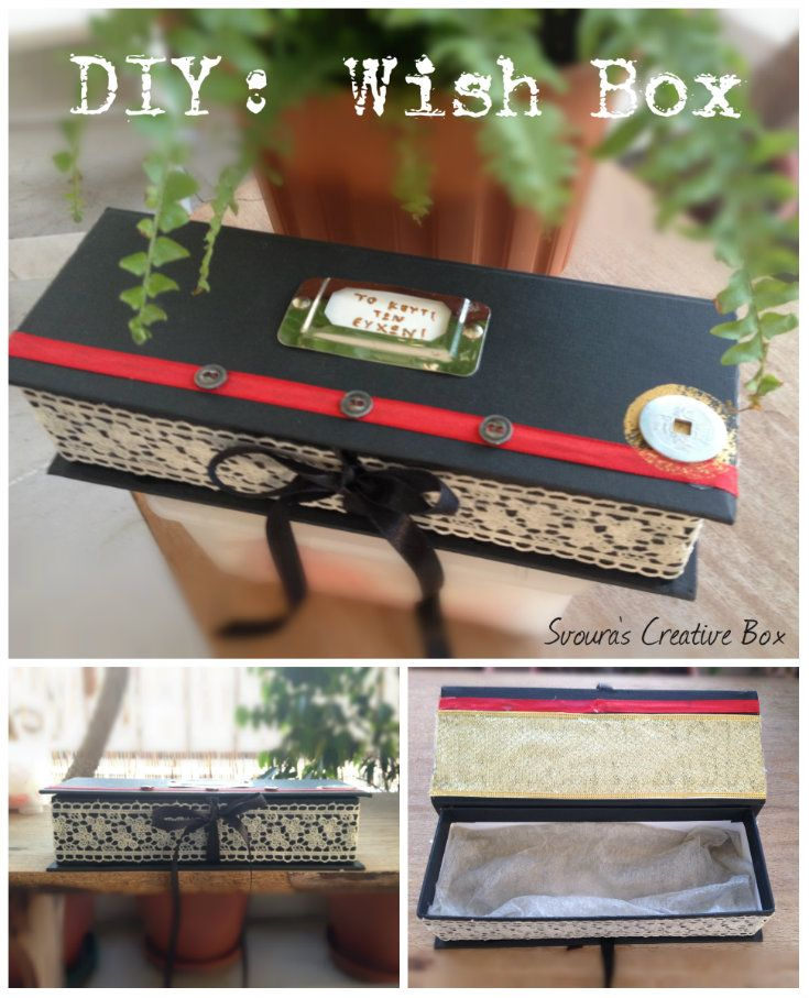 DIY: Wish Box!  A great idea for a unique gift. Give yourself and your friends the opportunity to see your wishes become true.