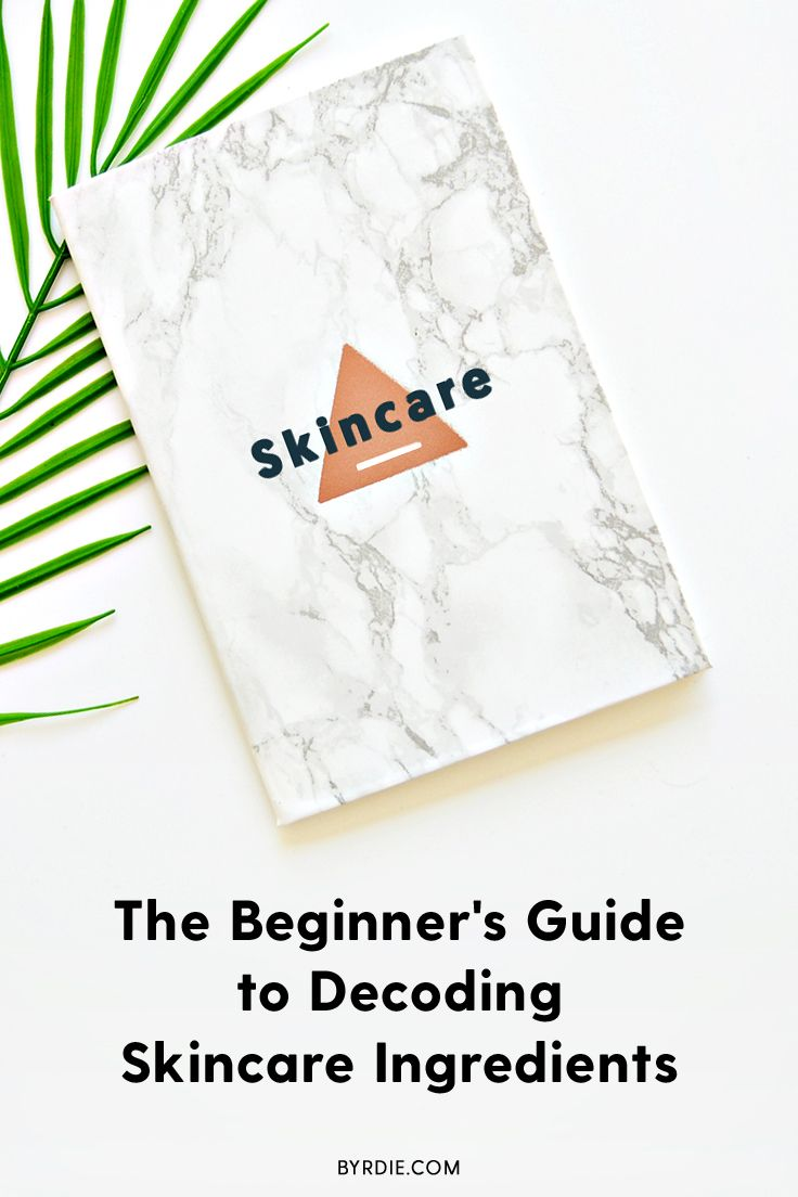 The Essential Dictionary Of Skincare Ingredients With Images