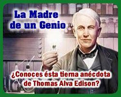 La #Madre de un #Genio Anécdota de Thomas A. Edison  http://www.epicapacitacion.com.mx/articulos_info.php?id_articulo=557