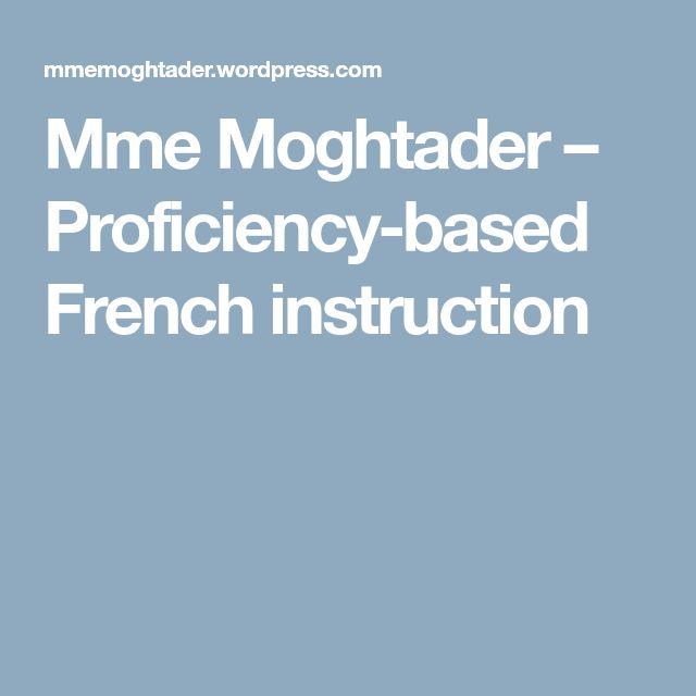 Mme Moghtader – Proficiency-based French instruction