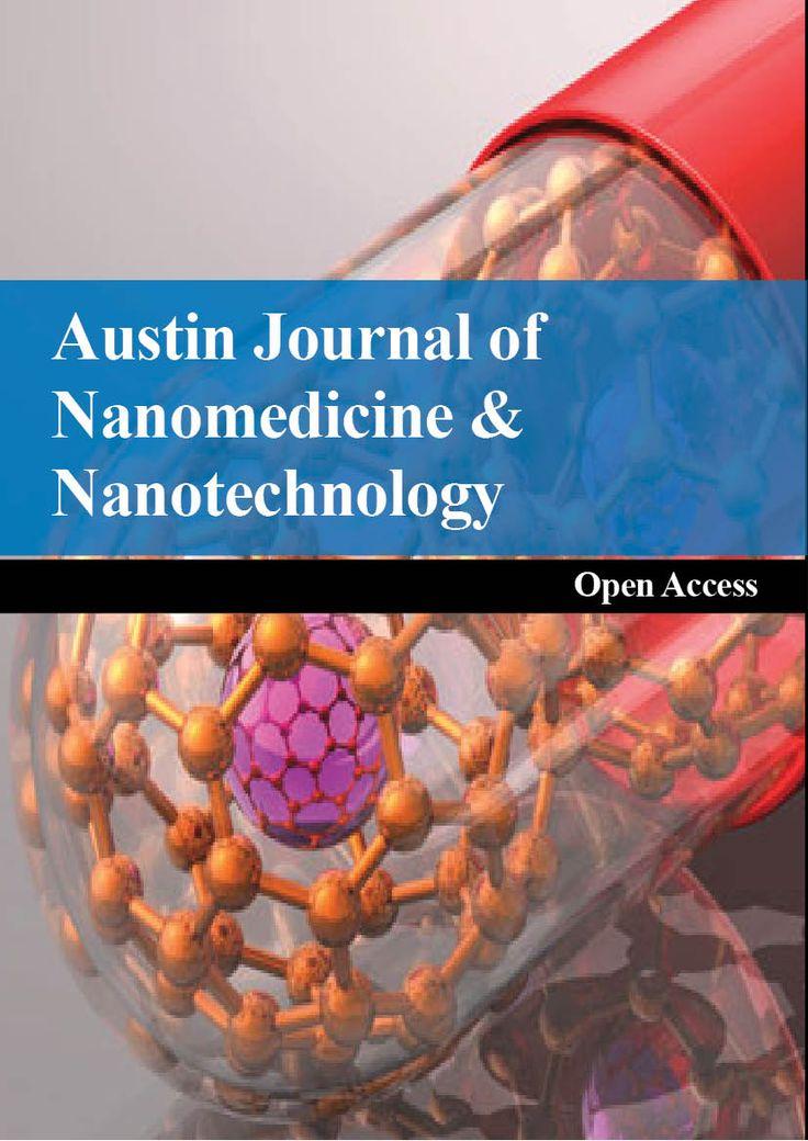 http://austinpublishinggroup.com/nanomedicine-nanotechnology/