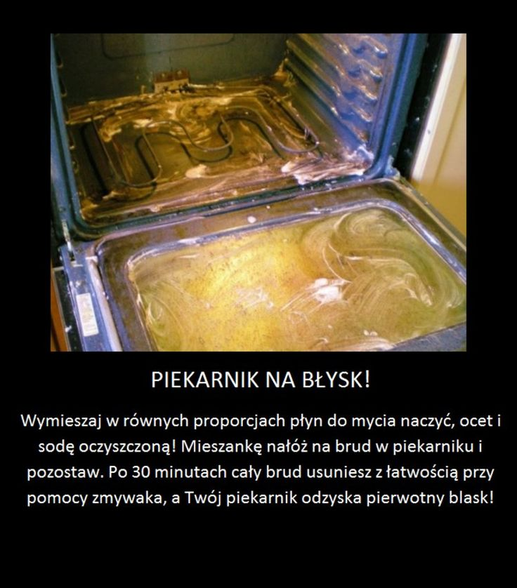 Jak doczyścić piekarnik bez wysiłku! - Poradnik czyszczenie,dobra rada,piekarnik,rada,sposób na piekarnik,trik - kobieceinspiracje.pl