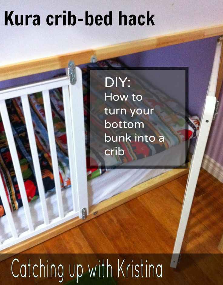 Catching up with Kristina: DIY crib bed hack - adventures with bunk beds